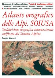Atlante orografico delle Alpi. SOIUSA