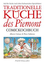 Traditionelle Küche des Piemont