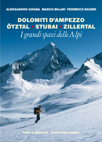 Dolomiti d'Ampezzo, Ötztal, Stubai, Zillertal