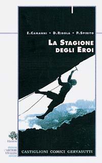 13/La stagione degli eroi: Castiglioni, Comici, Gervasutti
