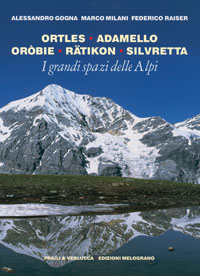 Ortles, Adamello, Oròbie, Rätikon, Silvretta