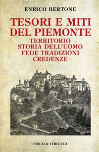 Tesori e miti del Piemonte