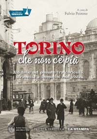 Torino che non c'è più