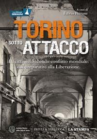 Torino sotto attacco