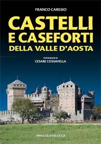 CASTELLI E CASEFORTI