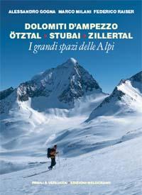 Dolomiti d'Ampezzo, Otztal, Stubai, Zillertal