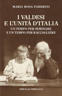I Valdesi e l'Unità d'Italia